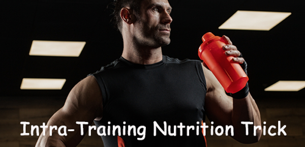 intra-training-nutrition-trick